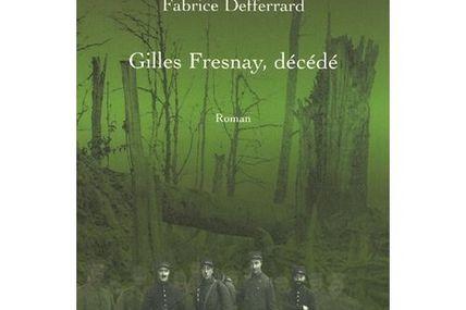 Gilles Fresnay, décédé : roman