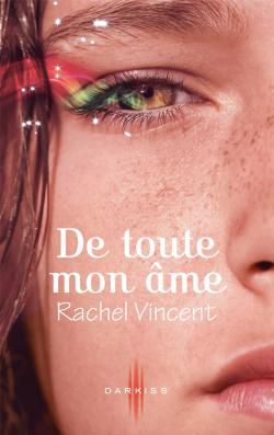 De toute mon âme, Rachel Vincent