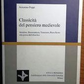 CLASSICITA' DEL PENSIERO MEDIEVALE - Antonino Poppi