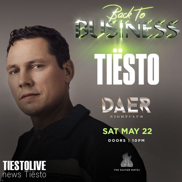 Tiësto date  DAER  Hollywood, FL - may 22, 2021