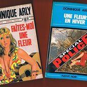 Dominique Arly : Faites-moi une fleur + Une fleur en hiver - Le blog de Claude LE NOCHER