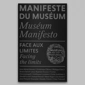 Sortie du 4e Manifeste du Muséum - Face aux limites - Artistikrezo