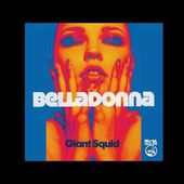 Belladonna - Giant Squid