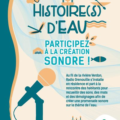 PNRV : Histoire d'eau , création sonore proposé à St Andre les Alpes , Bauduen et Saint Julien le Montagner