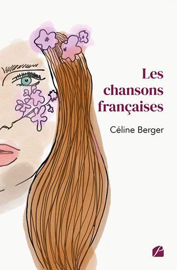 Les chansons françaises - Céline Berger