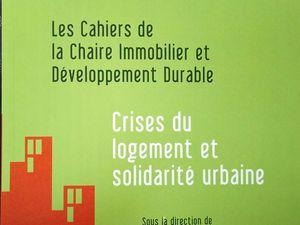 """Entretien de Pierre Mansat dans """"Les Cahiers de la chaire Immobiler responsable de l'ESSEC"""", numéro consacré à la crise du logement et à la ville solidaire"""