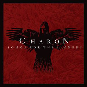 CHARON: Songs For The Sinners (2005) [Metal Gothique]
