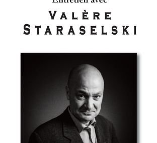 Entretien avec Valère Staraselski