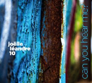 JOËLLE LÉANDRE 10 «  Can you hear me ? »