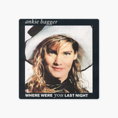 Where Were You Last Night par Ankie Bagger