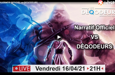 #NARRATIF OFFICIEL vs #DEQODEURS -  Live du 16 avril 2021
