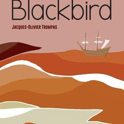 Blackbird de Jacques-Olivier Trompas en lice pour le Grand Prix du Roman Métis 2021