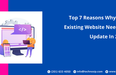 Top 7 Reasons Why Your Existing Website Needs an Update In 2021?