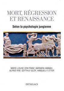 Mort, régression et renaissance selon la psychologie jungienne