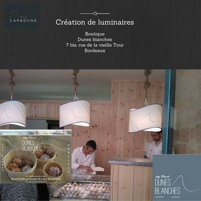 Création de luminaires pour la Boutique : Dunes blanches