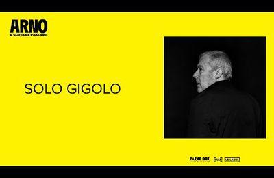 Arno & Sofiane Pamart - Solo Gigolo