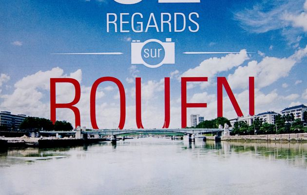 "Expo ""52 regards sur Rouen"""