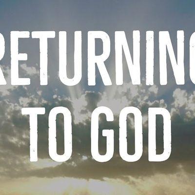 Revenir à Dieu ...