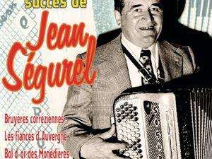 jean ségurel, un accordéoniste, compositeur et chef d'orchestre français qui fut dix fois millionnaire du disque