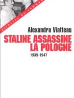 Staline assassine la Pologne
