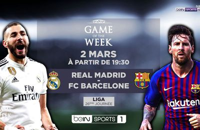 [Foot] Réal de Madrid / FC Barcelone ce samedi en direct à 20h45 sur beIN SPORTS 1 !