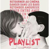 "Le film de la semaine : "" Playlist "" de Nine Antico"