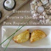 """Empanadas """"Surprises de Mamigoz"""" : Poire, Roquefort, Noix.... - Chez Mamigoz"""