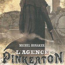 Le châtiment des hommes-tonnerres (L'agence Pinkerton, 1) / Michel Honaker