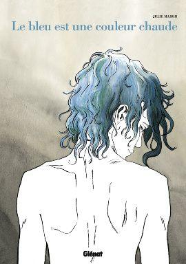 """""""Le bleu est une couleur chaude"""" de Julie Maroh"""