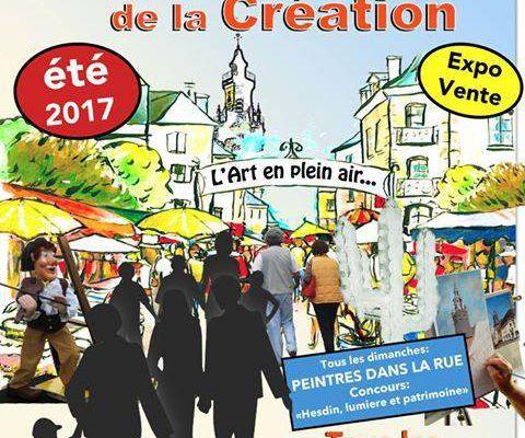 LES RENDEZ-VOUS DE LA CREATION ...à HESDIN...DURANT L'ETE...