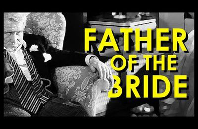 [La DVDthèque] DVD#16 : Father of the Bride / Le Père de la Mariée