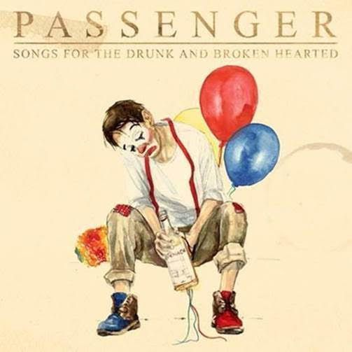 "PASSENGER ""Songs For The Drunk And Broken Hearted"" - Nouvel Album disponible !"