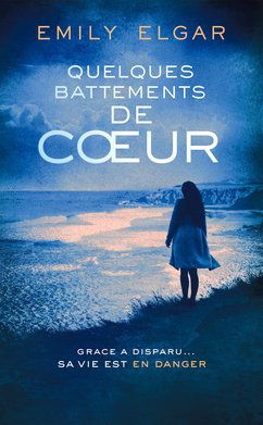 Quelques battements de coeur by Emily Elgar