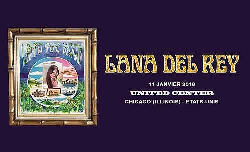 Lana Del Rey sur la scène de l'United Center de Chicago, Etats-Unis. (11.01.2018)