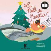 Le Noël de Rosetta, Nathalie Tuleff, Guillaume Lucas, Janna Baibatyrova, Trois petits points, 2020 - Nouveautés Littérature Jeunesse