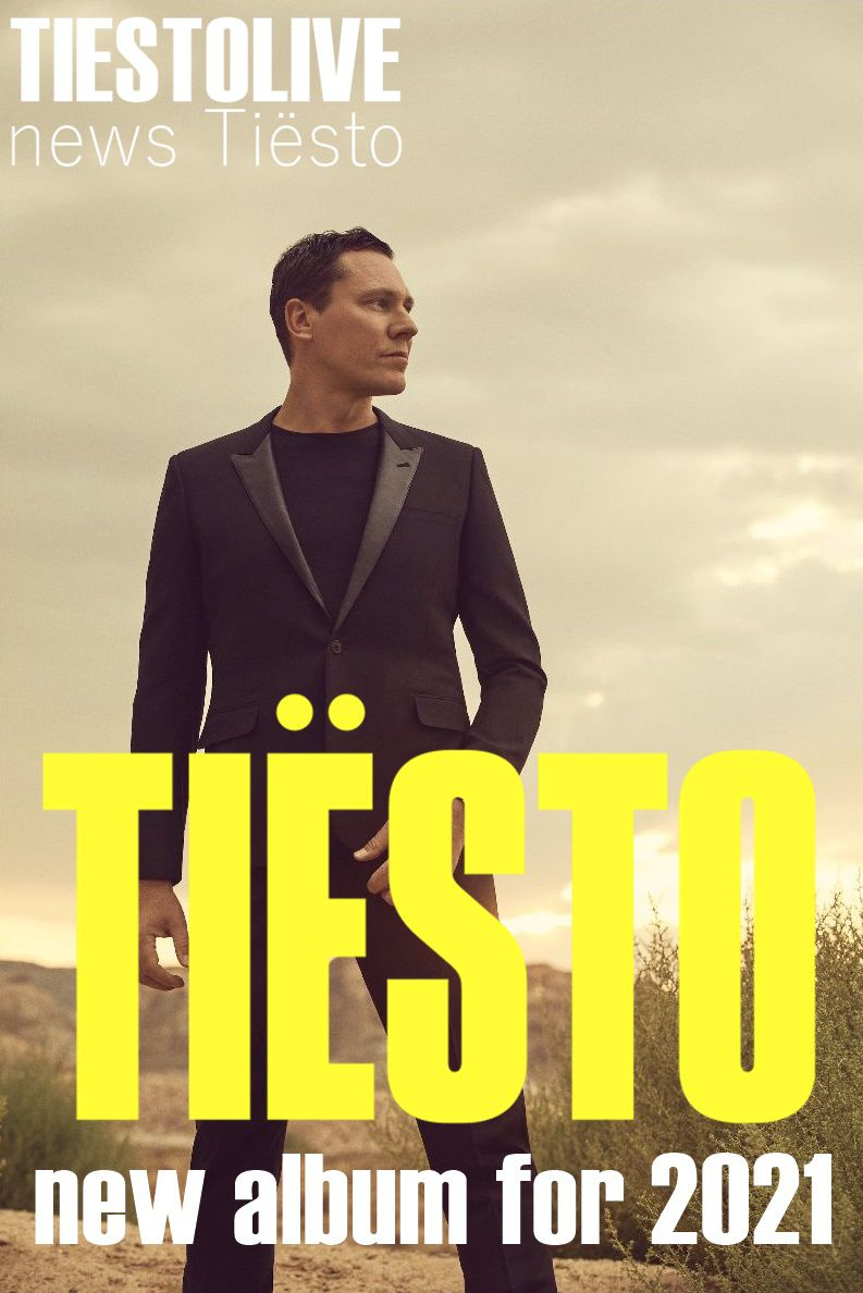 tiesto , new album studio for 2021, track the business