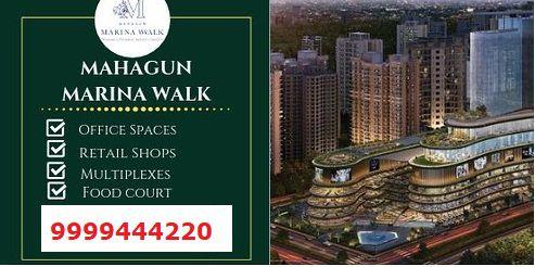 Mahagun Marina Walk Retail Shops in Noida Extension