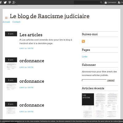 Le blog de Rascisme judiciaire