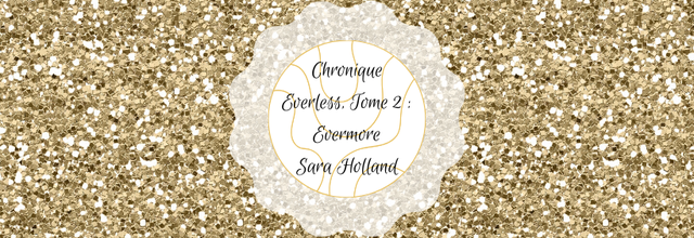 Evermore (Everless, Tome 2) - Sara Holland