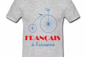 T shirt gris c homme Humour Français à l'ancienne B