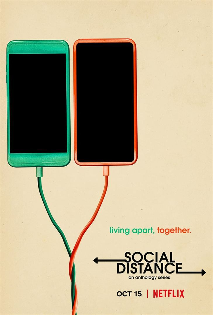 Social Distance (Saison 1, 8 épisodes) :confinement anxiogène et pessimiste