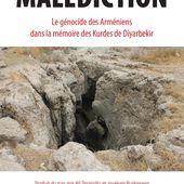LA MALÉDICTION - Le génocide des Arméniens dans la mémoire des Kurdes de Diyarbekir, Adnan Çelik, Namik Kemal Dinç - livre, ebook, epub