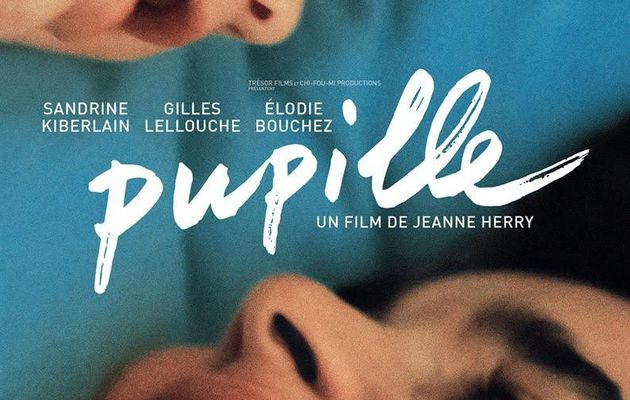 PUPILLE / CINEMA /  Jeanne Herry. 2018