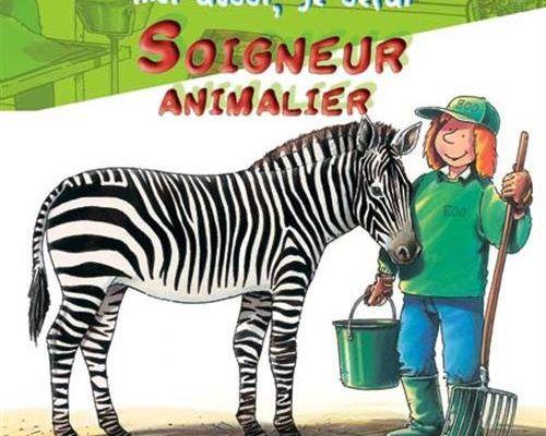 Travailler avec les animaux : SOIGNEUR ANIMALIER