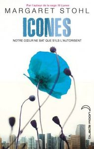Icones, tome 1 - Margaret Stohl