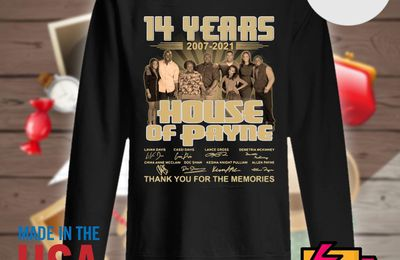14 years 2007 2021 House of Payne signatures thank you for the memories shirt