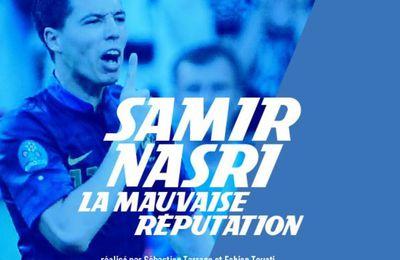 [Documentaire] « Samir Nasri, la mauvaise réputation », ce lundi dans l'Équipe Enquête !