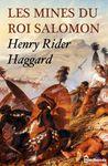 Les mines du roi Salomon, Henry Rider Haggard