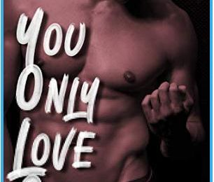 You Only Love Once, tome 2 - Déborah GUÉRAND