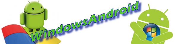 Exécuter Android sur Windows avec WindowsAndroid